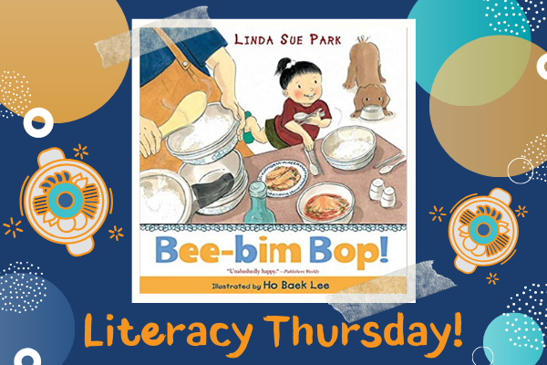 Literacy Thursday: Bee-Bim Bop! | Children's Museum of Atlanta