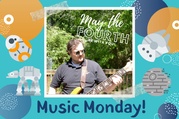Music Mondays: May the Fourth Be With You   Children's Museum of ATL